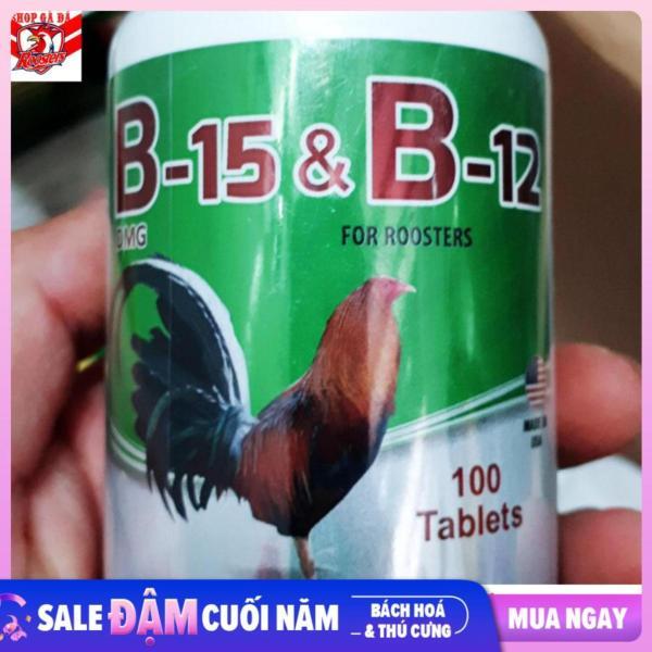 B15 B12  chất dinh dưỡng dành cho gà đá hộp 100 viên