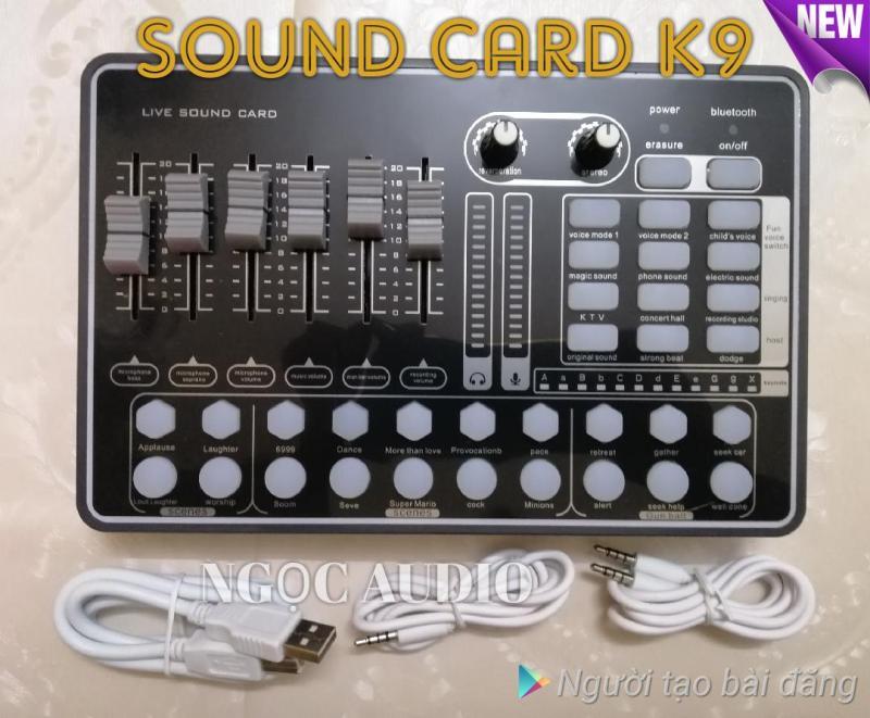 Sound card thu âm Live stream K9 kết nối Bluetooth đẳng cấp 2018 clip test