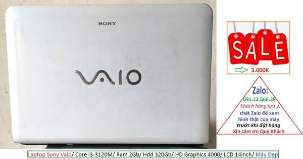 Bảng giá Laptop Sony Vaio/ Core i3-3120M/ Ram 2Gb/ Hdd 320Gb/ HD Graphics 4000/ LCD 14inch/ Máy Đẹp Phong Vũ