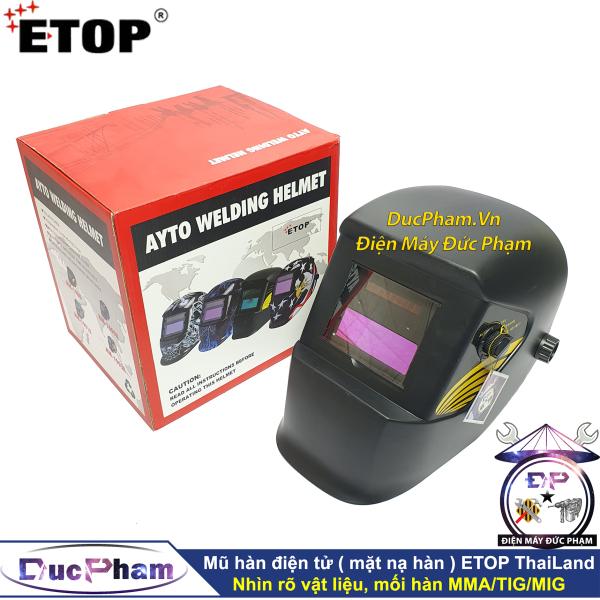 Mặt nạ hàn điện tử tự động ETOP - Mũ hàn điện tử