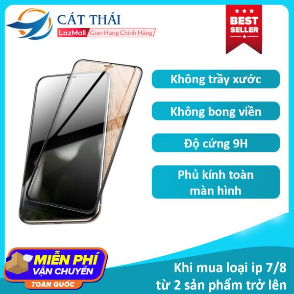 [Miếng dán màn hình] Kính cường lực Cát Thái dành cho Iphone 6/7/8/X/11 6Plus 7Plus 8Plus XS MAX Iphone 11 Pro Max