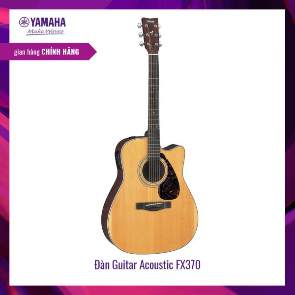Đàn Guitar Acoustic Yamaha FX370C - Tích hợp Pick up, truyền âm ra loa - Giai điệu tự nhiên, Traditional Western shape, Spruce Top, Back & Side nato, Xuất xứ Indonesia - Bảo hành chính hãng 12 tháng