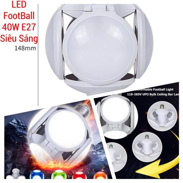 Đèn Led 40W 4 Cánh Football UFO Lamp - Đuôi E27 - Bảo Hành 1 Năm