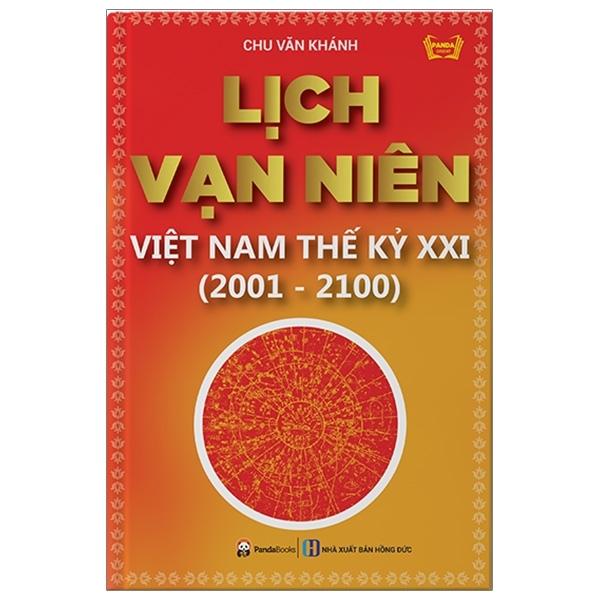 Mua Fahasa - Lịch Vạn Niên Việt Nam Thế Kỷ XXI (Tái Bản 2018)