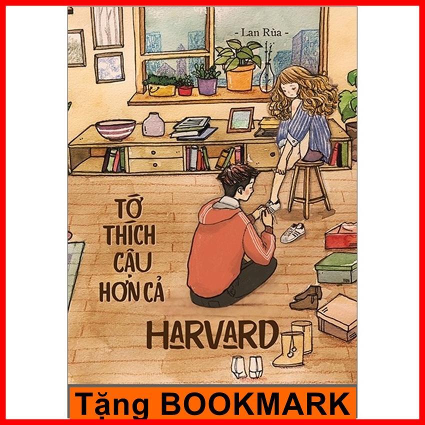 Mua Tớ Thích Cậu Hơn Cả Harvard - sách tiểu thuyết