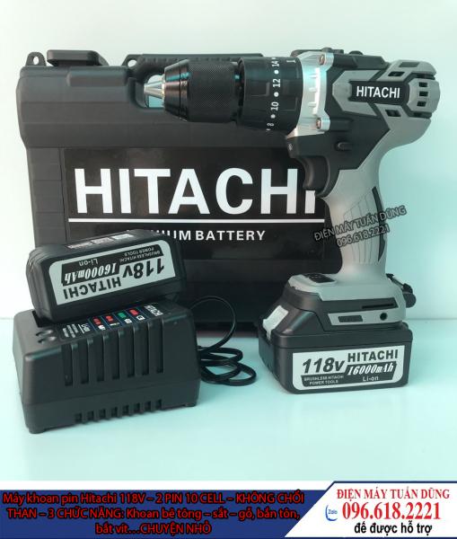 Máy Khoan Pin Hitachi 118v, 2 pin 10cell, 100% dây đồng, không chổi than, 3 chức năng