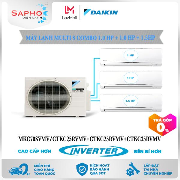 [Free Lắp HCM & HN] Combo 1.0HP +1.0HP + 1.5HP Inverter - Máy Lạnh Multi S Combo 3 Dàn Lạnh Treo Tường MKC70SVMV/CTKC25RVMV+CTKC25RVMV+CTKC35RVMV Điều Hòa 1 Chiều Lạnh Chính Hãng Daikin - Điện Máy Sapho