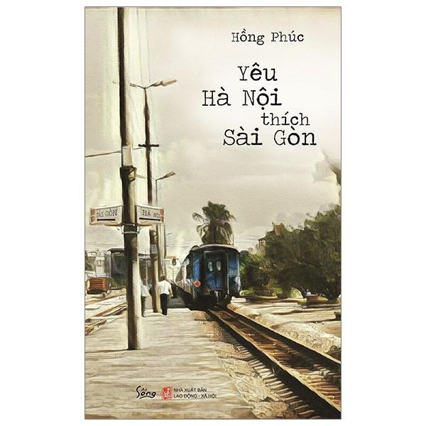 Sách - Yêu Hà Nội Thích Sài Gòn Đang Có Ưu Đãi