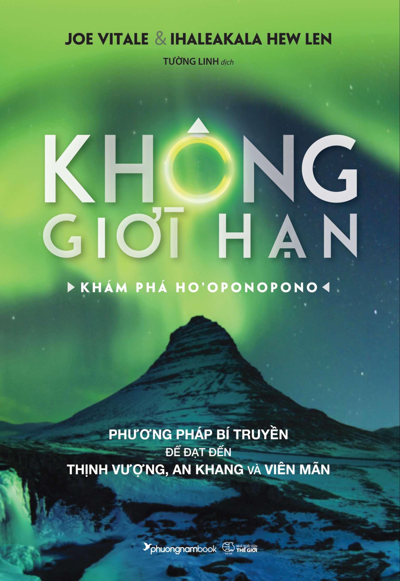 Sách - Không Giới Hạn-Khám Phá Ho'oponopono - Phương Nam Book Đang Ưu Đãi Giá