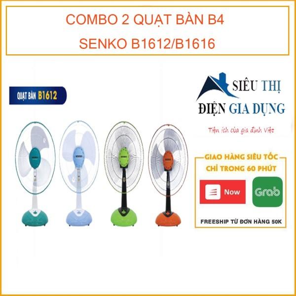 COMBO 2 QUẠT BÀN B4 SENKO B1612 [MÀU NGẪU NHIÊN]