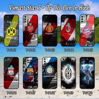 [HCM]Ốp lưng Vsmart Star 5- Ốp dẻo đen in hình Câu lạc bộ bóng đá thumbnail