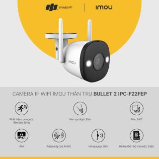 [ƯU ĐÃI T5] Camera IP WiFi IMOU thân trụ Bull et 2 2M Full Color 2-way talk Siren Spotlight IP67 IR30m, 2Y WTY-IPC-F22FEP thumbnail