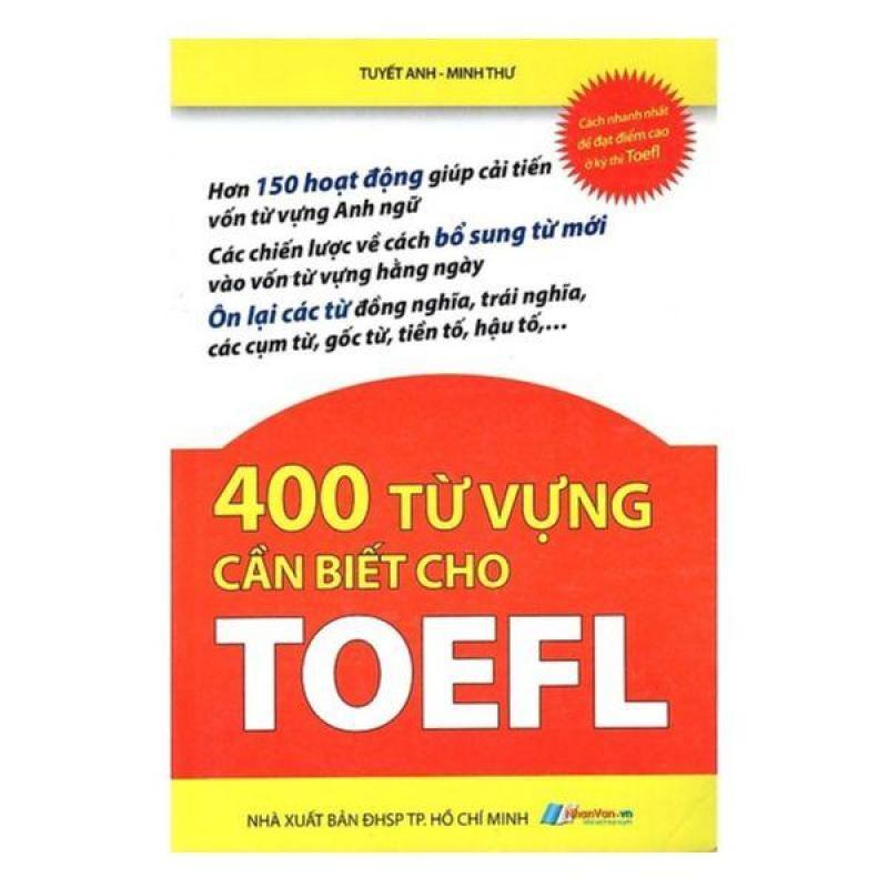 400 Từ Vựng Cần Biết Cho Toefl - 8935072875558