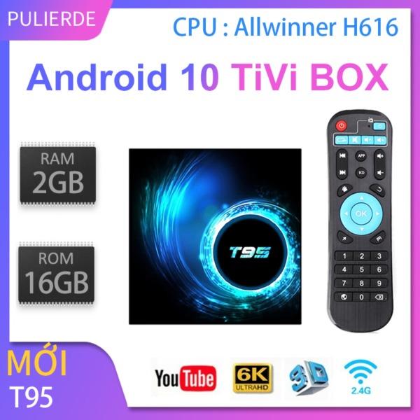 Bảng giá T95 tivi box 2GB RAM 16GB ROM Android 10 4GB 32GB H616 2.4G WiFi 4K Trình phát đa phương tiện thông minh Set Top Box Điện máy Pico