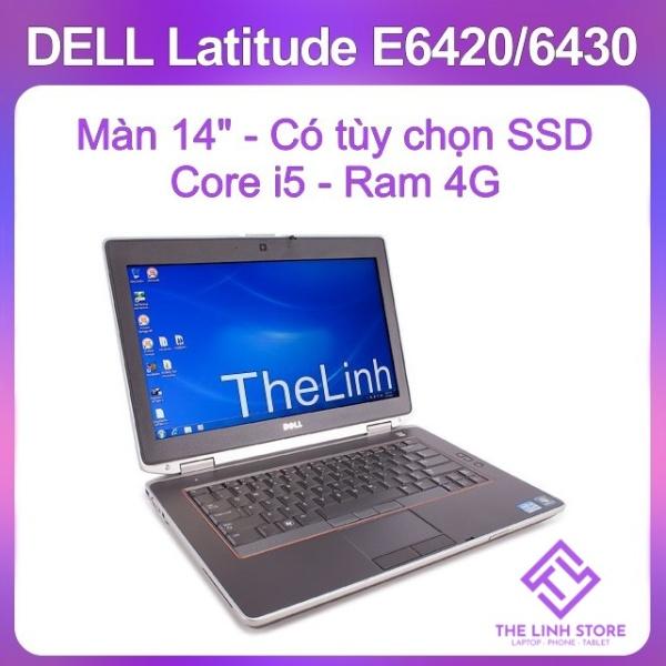 Bảng giá Laptop Dell Latitude E6420 E6430 14 inch - i5 đời 2 đời 3 Liên minh mượt Phong Vũ