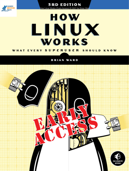 How Linux Works: What Every Superuser Should Know - Hanoi bookstore