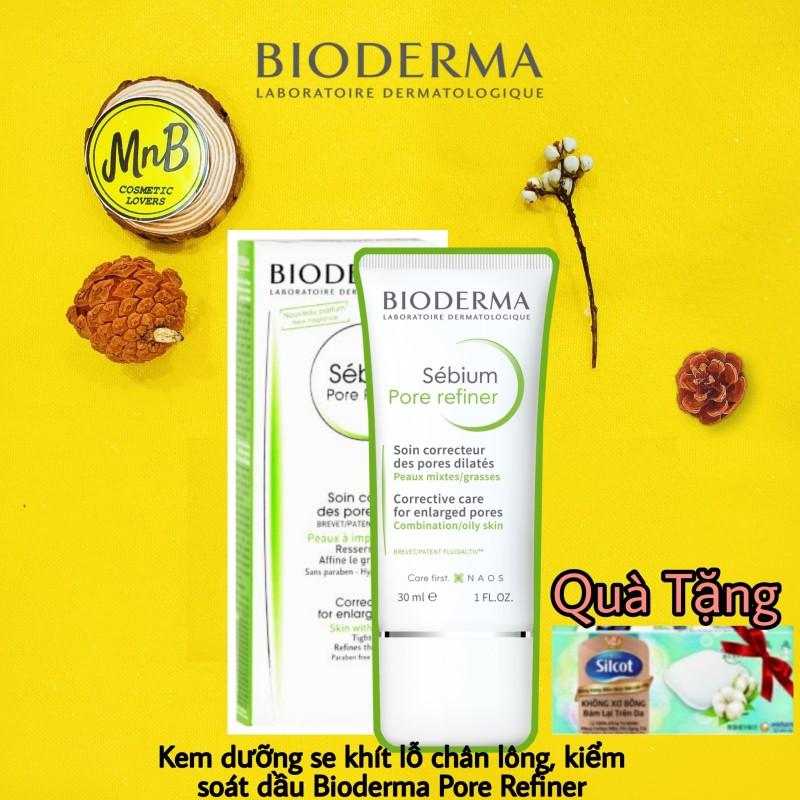 Kem dưỡng se khít lỗ chân lông Bioderma Sebium Pore Refiner giúp kiềm dầu và làm nhỏ chân lông 30ml