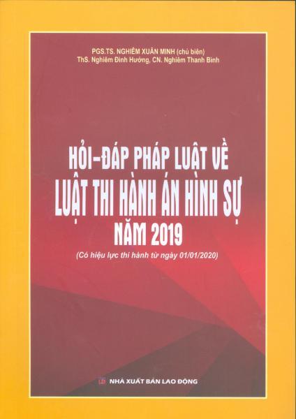 Mua Hỏi - Đáp Pháp Luật Về Luật Thi Hành Án Hình Sự Năm 2019 (có hiệu lực thi hành từ ngày 01/01/2020)