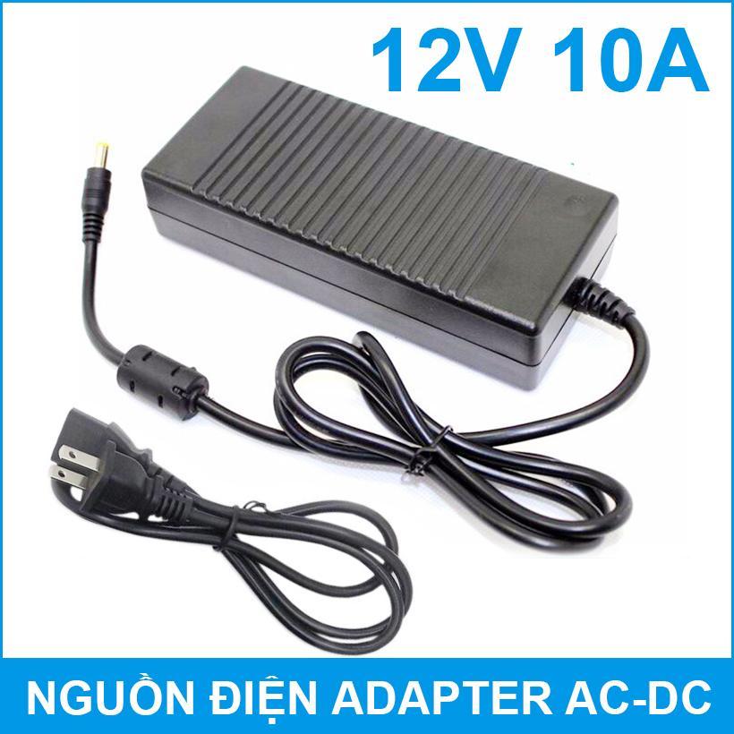 Adapter nguồn điện 12V 10A 120W kèm dây nguồn