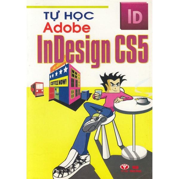 Mua Tự Học Adobe InDesign CS5