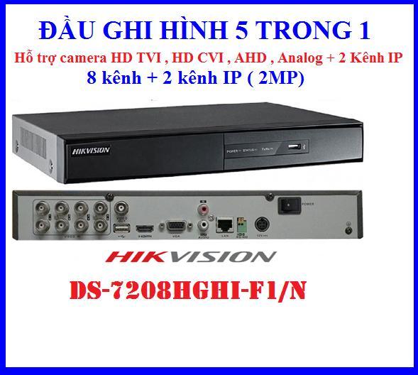 Đầu ghi hình 5 trong 1 HIKVISION DS-7208HGHI-F1/N, Hỗ trợ camera HD TVI , HD CVI , AHD , Analog + 2 kênh IP