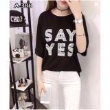 Giá Bán Ao Thun Nữ Thời Trang Say Yes Free Size None