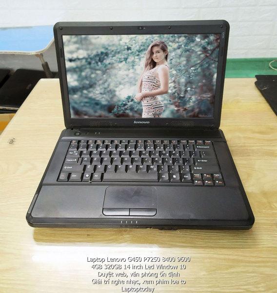 Bảng giá Laptop Lenovo G450 P7250 8400 9600 4GB 320GB 14 inch Led Window 10 - Duyệt web, văn phòng ổn định, giải trí nghe nhạc, xem phim loa to – Laptoptoday Phong Vũ