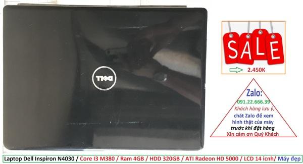 Bảng giá Laptop Dell Inspiron N4030 / Core i3 M380 / Ram 4GB / HDD 320GB / ATI Radeon HD 5000 / LCD 14 icnh/ Máy đẹp Phong Vũ