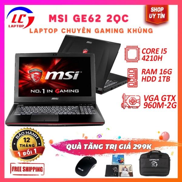Bảng giá MSI GE62 2QC core  i5-4210H,HDD 1Tb, VGA rời Nvidia GTX 960M- 2G, màn 15.6  FullHD - latop gaming giá rẻ Phong Vũ