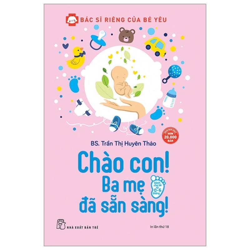 Fahasa - Chào Con! Ba Mẹ Đã Sẵn Sàng (Tái Bản 2020)