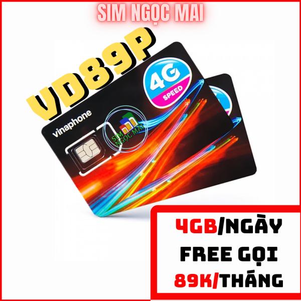 Sim 4G Vinaphone VD89P - KHUYẾN MÃI 4GB/NGÀY - 120GB/THÁNG