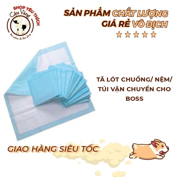 Tã lót cho chó mèo đi vệ sinh vào khay, chuồng bằng giấy siêu thấm hút