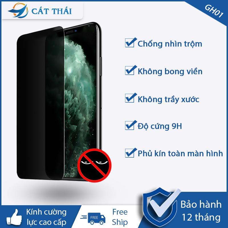 Giá [Miếng dán màn hình] Kính cường lực chống nhìn trộm Cát Thái dành cho Iphone 6/7/8/X/11 6Plus 7Plus 8Plus XS MAX Iphone 11 Pro Max chất lượng Cát Thái