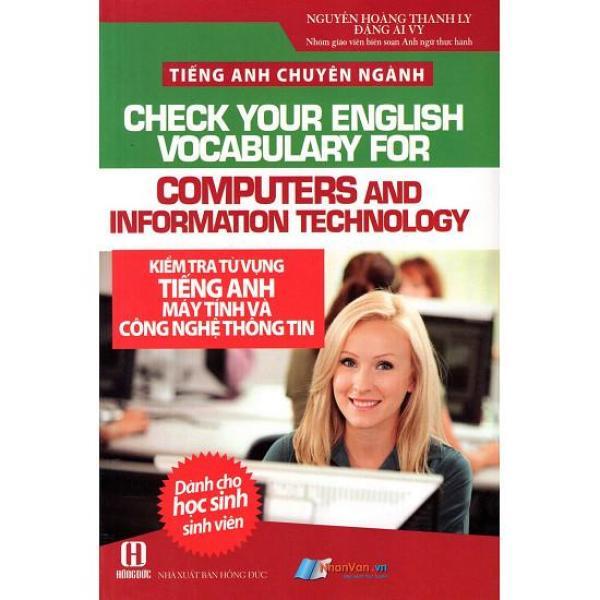 Mua Tiếng Anh Chuyên Ngành - Kiểm Tra Từ Vựng Tiếng Anh Máy Tính Và Công Nghệ Thông Tin - 8935072890186