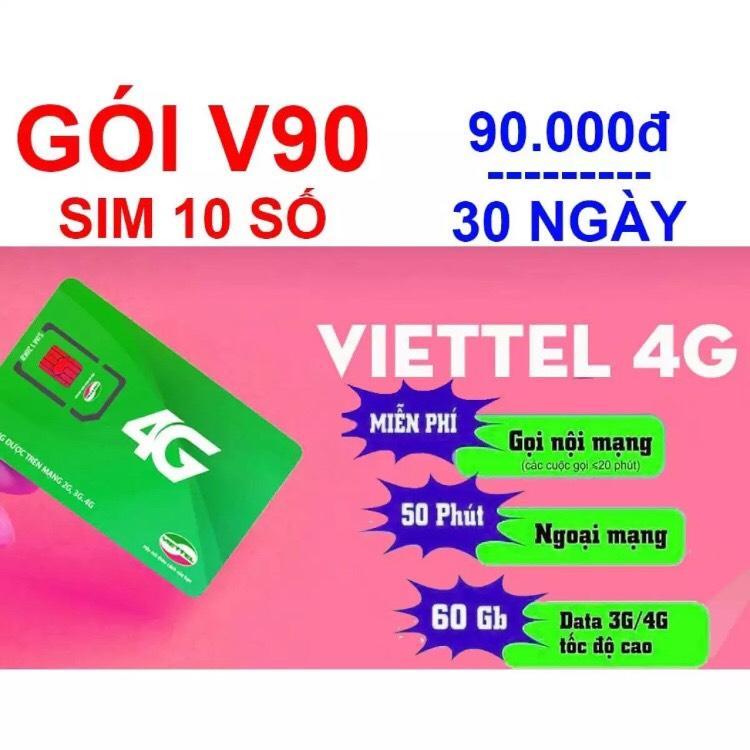 Giá Sim V90 Viettel Miễn Phí Tháng Đầu Tốc Độ Mạng 2Gb/ngày - 60GB/Tháng  - Miễn phí nghe gọi nội mạng -Tặng 50 phút ngoại mạng - Hạn sử dụng 1 năm