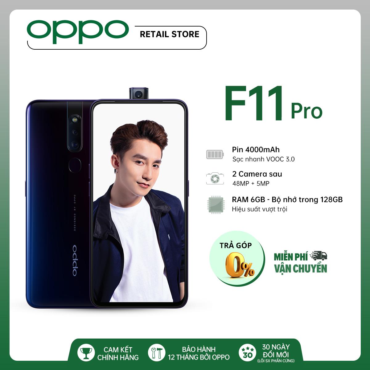 TRẢ GÓP 0% Điện Thoại OPPO F11 Pro (6GB/128GB) - Hàng chính hãng - Màn hình rộng 6.5'' Camera sau kép 48MP + 5MP Camera trước 16MP Helio P70 8 nhân Sạc nhanh VOOC