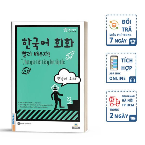 Tự Học Giao Tiếp Tiếng Hàn Cấp Tốc (Phiên Bản Nới) - MCBooks