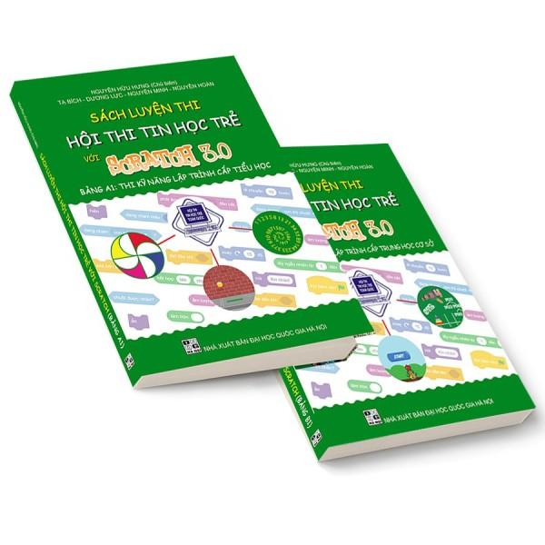 Mua Sách Luyện Thi Hội Thi Tin Học Trẻ Với SCRATCH 3.0 Bảng A1 - Thi Kỹ Năng Lập Trình Dành Cho Cấp Tiểu Học