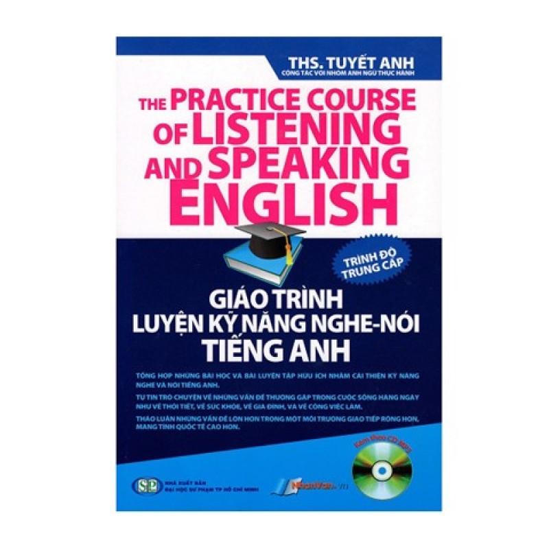 Giáo Trình Luyện Kỹ Năng Nghe - Nói Tiếng Anh - Trình Độ Trung Cấp - 8935072890513
