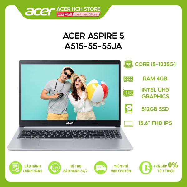 Bảng giá Laptop Acer Aspire 5 A515-55-55JA i5-1035G1 | 4GB | 512GB | Intel UHD Graphics | 15.6 FHD | Win 10 Phong Vũ