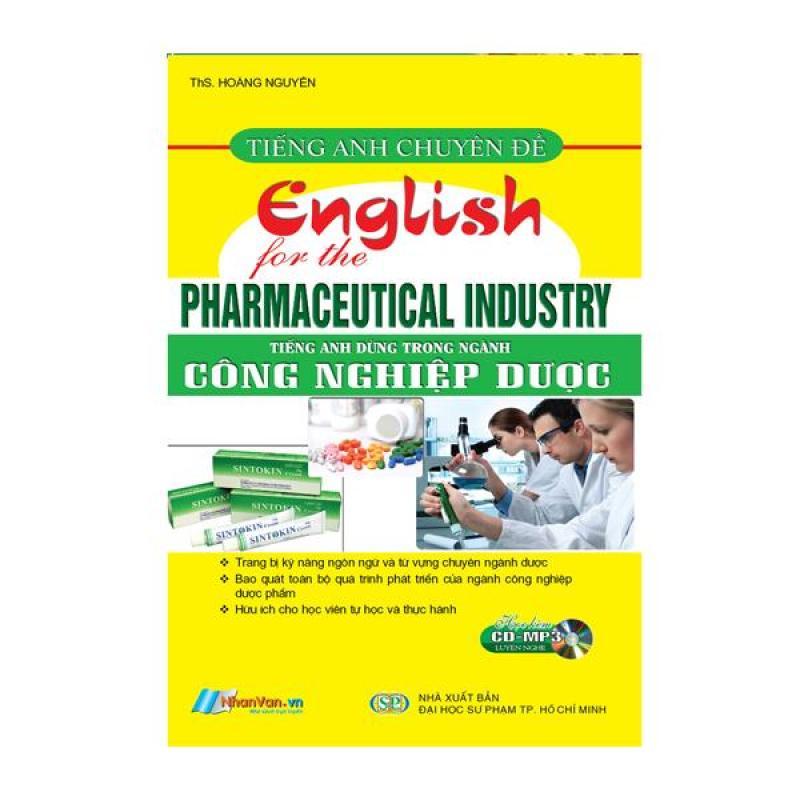 Tiếng Anh Chuyên Đề - Tiếng Anh Dùng Trong Ngành Công Nghiệp Dược - 8935072891947