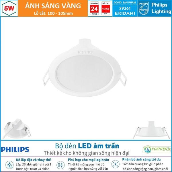 Đèn Led Âm Trần 5W Philips Downlight 59261 ERIDANI D100 ( Ánh Sáng Trắng & Vàng )
