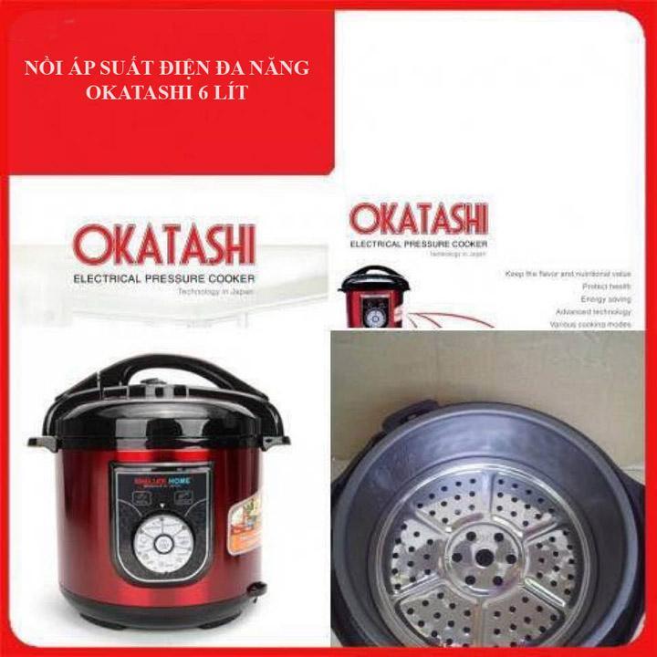 Nồi áp suất điện cao cấp đa năng 6 lít OKATASHI - CÔNG NGHỆ NHẬT BẢN