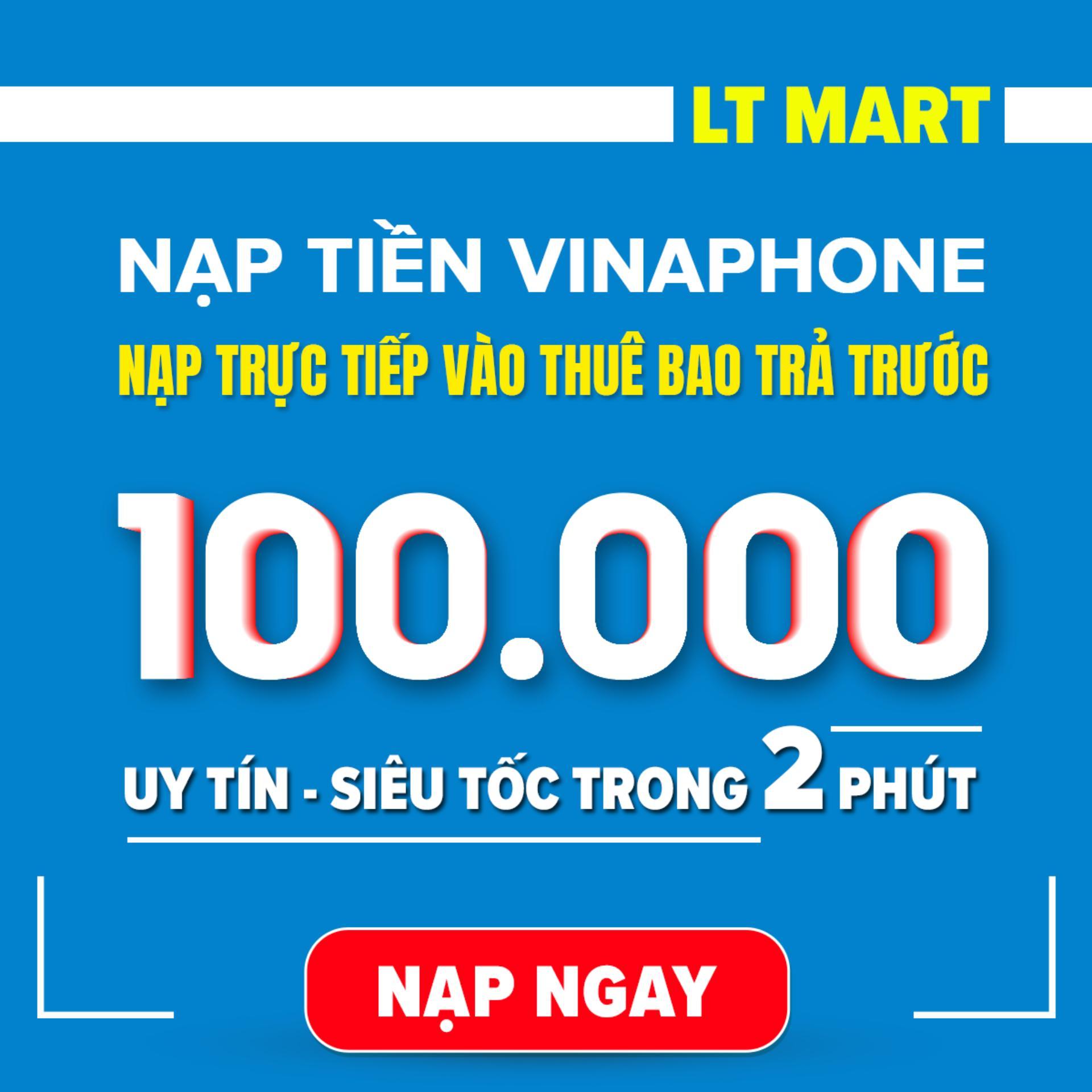 Nạp Tiền Vinaphone 100.000 (Nạp Tiền Trực Tiếp Vào Thuê Bao Trả Trước Vinaphone).Nạp Tiền.thẻ Cào [Vinaphone][100000] Giá Tốt Không Thể Bỏ Qua