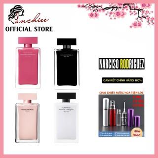 Mẫu Thử 5 10 20ml Nước Hoa Nữ Narciso For Her EDP EDT Fleur Musc for Her Pure Musc. hót nhất 2021 thumbnail