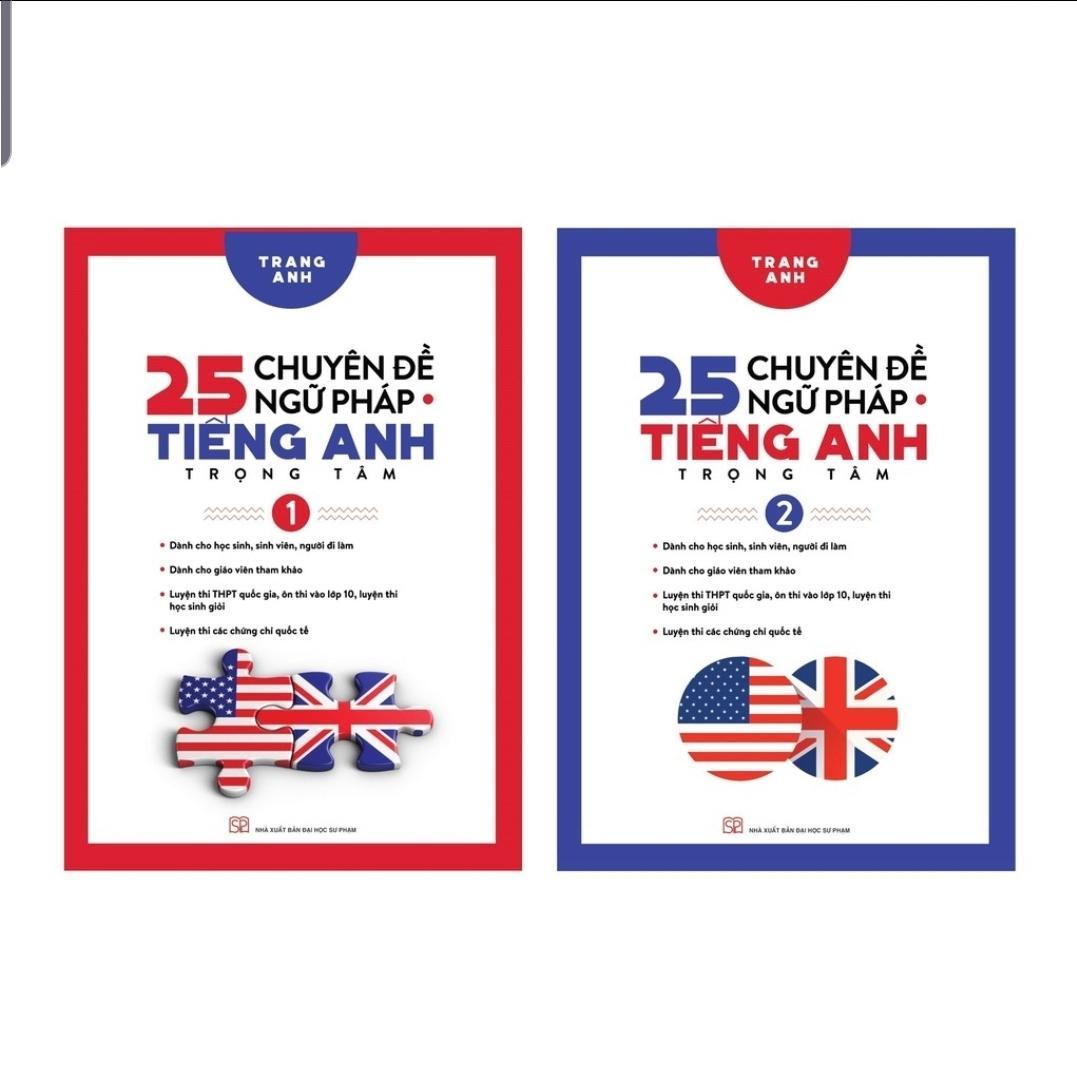 Sách - Combo 25 Chuyên Đề Ngữ Pháp Tiếng Anh Trọng Tâm Tập 1 Và Tập 2 - Cô Trang Anh Cùng Giá Khuyến Mãi Hot