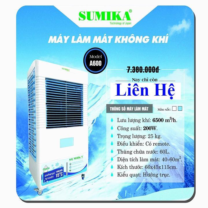 Bảng giá Máy làm mát hơi nước Sumika A600 - 6500m3/h