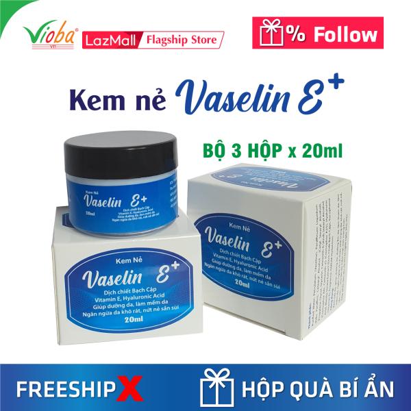 [3 hộp] Kem dưỡng da chống nẻ cao cấp. Giúp da tăng độ đàn hồi, giảm thiểu các nếp nhăn. Siêu giữ ẩm, tái tạo da vượt trội, liền da hết nẻ. Dễ rửa trôi không bết dính. Kem nẻ Vaselin E+ của Vioba, hộp x 20ml. giá rẻ