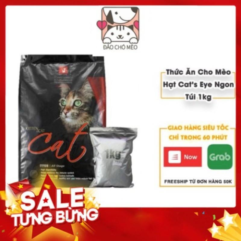 Thức ăn hạt cho mèo hạt Cats Eye - Túi 1kg hạt cat eye siêu tiết kiệm Cateye - Đảo Chó Mèo