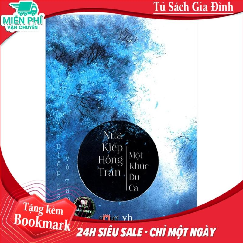 Mua Nửa Kiếp Hồng Trần, Một Khúc Du Ca - Tặng Bookmark kẹp sách